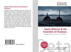 Sopor Æternus & the Ensemble of Shadows kitap kapağı