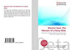 Buchcover von Warrior Soul, The Memoir of a Navy SEAL