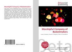 Capa do livro de Worshipful Company of Basketmakers