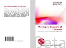 Capa do livro de Worshipful Company of Fruiterers
