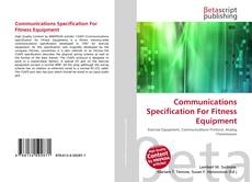 Communications Specification For Fitness Equipment kitap kapağı