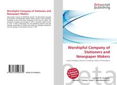 Bookcover of Worshipful Company of Stationers and Newspaper Makers