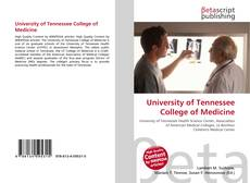 Bookcover of University of Tennessee College of Medicine