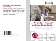 Borítókép a  University of Texas MD Anderson Cancer Center - hoz