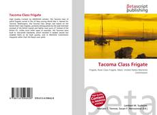 Bookcover of Tacoma Class Frigate