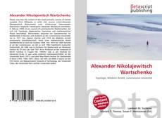 Bookcover of Alexander Nikolajewitsch Wartschenko