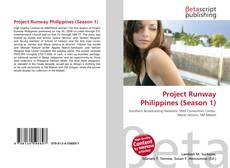 Bookcover of Project Runway Philippines (Season 1)