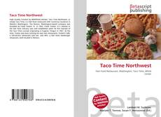 Bookcover of Taco Time Northwest