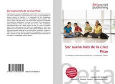 Bookcover of Sor Juana Inés de la Cruz Prize