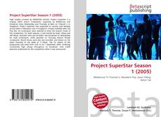 Bookcover of Project SuperStar Season 1 (2005)