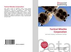 Bookcover of Tactical Missiles Corporation