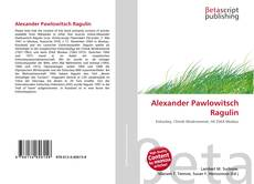 Couverture de Alexander Pawlowitsch Ragulin