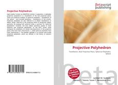 Bookcover of Projective Polyhedron