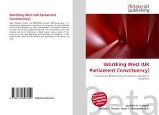 Bookcover of Worthing West (UK Parliament Constituency)