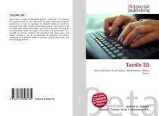 Bookcover of Tactile 3D