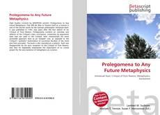 Bookcover of Prolegomena to Any Future Metaphysics