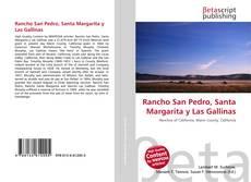 Bookcover of Rancho San Pedro, Santa Margarita y Las Gallinas