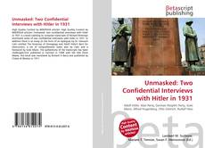Buchcover von Unmasked: Two Confidential Interviews with Hitler in 1931