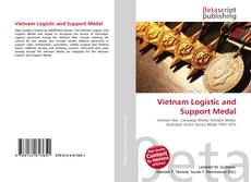 Bookcover of Vietnam Logistic and Support Medal
