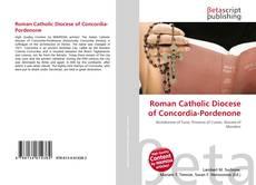 Bookcover of Roman Catholic Diocese of Concordia-Pordenone