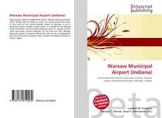 Borítókép a  Warsaw Municipal Airport (Indiana) - hoz