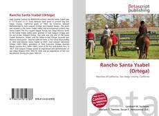 Bookcover of Rancho Santa Ysabel (Ortega)