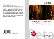 Bookcover of Arbitrary Code Execution