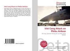 Viet Cong Attack on Pleiku Airbase的封面
