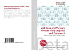 Copertina di Viet Cong and Vietnam People's Army Logistics and Equipment