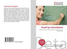 Bookcover of Proof by Intimidation