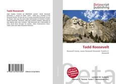 Bookcover of Tadd Roosevelt