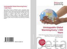 Portada del libro de Unstoppable Global Warming:Every 1,500 Years