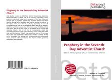 Обложка Prophecy in the Seventh-Day Adventist Church