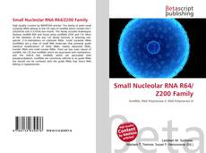 Capa do livro de Small Nucleolar RNA R64/Z200 Family