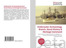 Underwater Archaeology Branch, Naval History & Heritage Command的封面