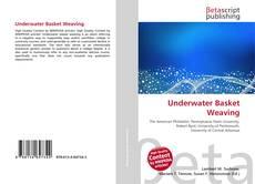 Bookcover of Underwater Basket Weaving