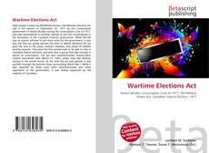 Portada del libro de Wartime Elections Act