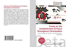 Bookcover of Treaty on the Establishment of Peace Throughout Christendom