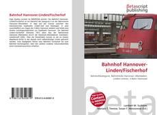 Buchcover von Bahnhof Hannover-Linden/Fischerhof