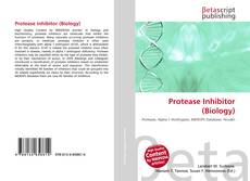 Bookcover of Protease Inhibitor (Biology)