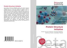 Bookcover of Protein Structure Initiative