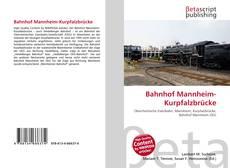 Обложка Bahnhof Mannheim-Kurpfalzbrücke