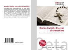 Buchcover von Roman Catholic Diocese of Mukacheve