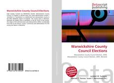 Bookcover of Warwickshire County Council Elections