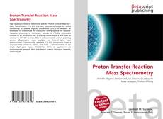 Copertina di Proton Transfer Reaction Mass Spectrometry
