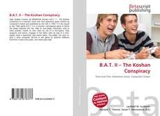 Copertina di B.A.T. II – The Koshan Conspiracy