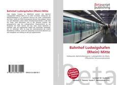 Portada del libro de Bahnhof Ludwigshafen (Rhein) Mitte
