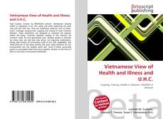 Bookcover of Vietnamese View of Health and Illness and U.H.C.