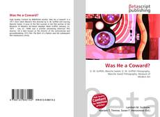 Bookcover of Was He a Coward?