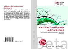 Bookcover of Alexandra von Hannover und Cumberland